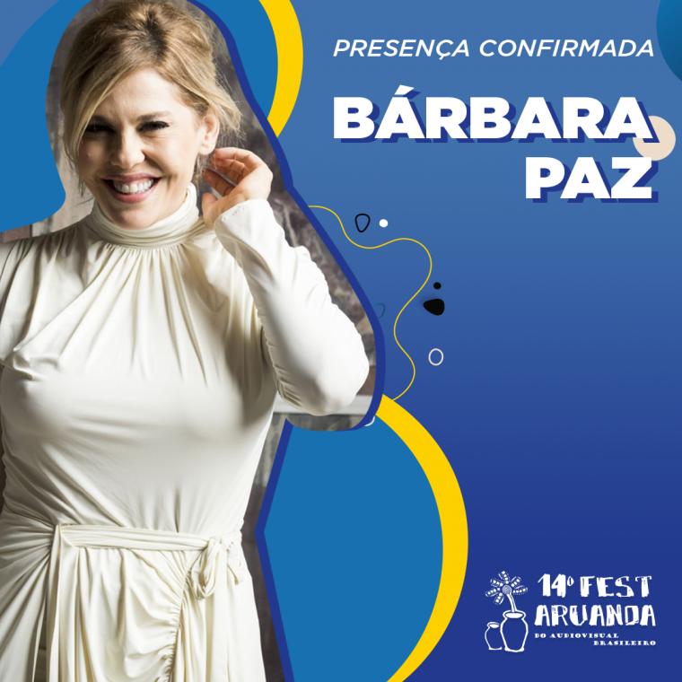 Bárbara Paz é presença confirmada!